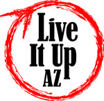 Live It Up Az