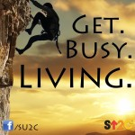 Get Busy Living